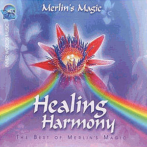 Merlins Magic Healing Harmony Best of Merlins Magic