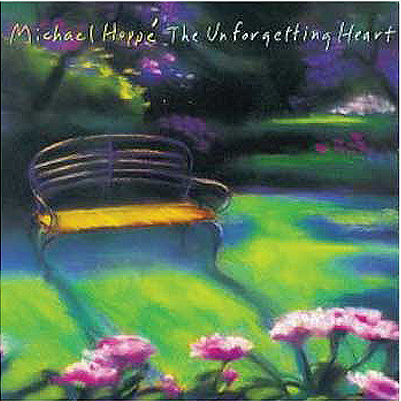 Michael Hoppe - The Unforgetting Heart