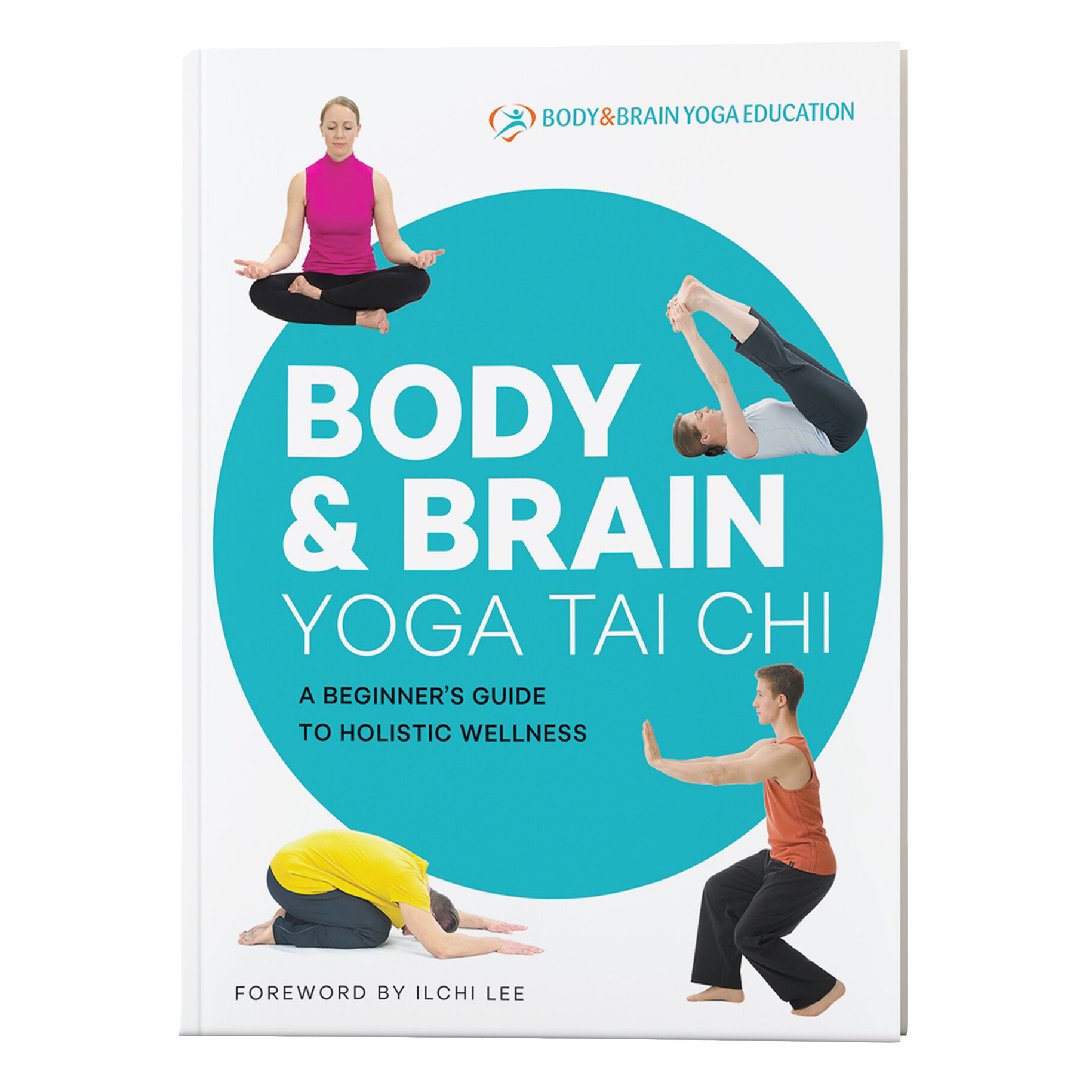 Body & Brain Yoga Tai Chi Book