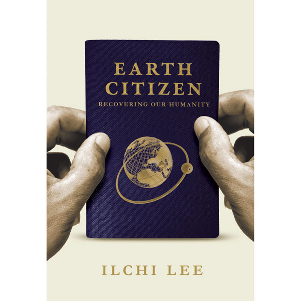 Earth Citizen Recovering Our Humanity