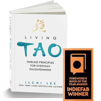 Living Tao: Timeless Principles for Everyday Enlightenment