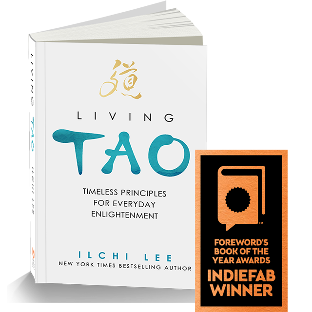 Living Tao Timeless Principles for Everyday Enlightenment