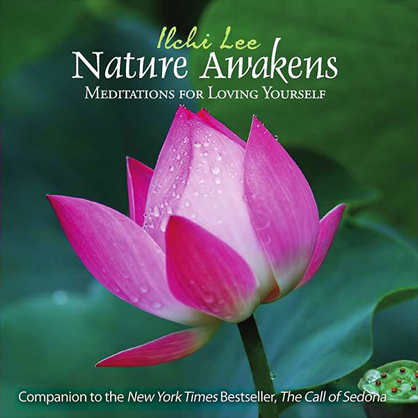 Nature Awakens Meditations for Loving Yourself