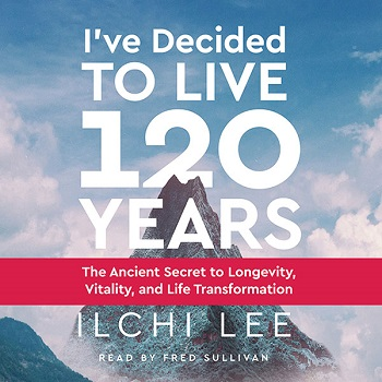 I've Decided to Live 120 Years Audiobook (CD)
