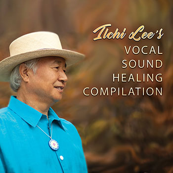 Ilchi Lee's Vocal Sound Healing Music Compilation