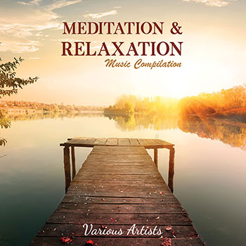 Meditation & Relaxation Music Compilation (MP3 Download)