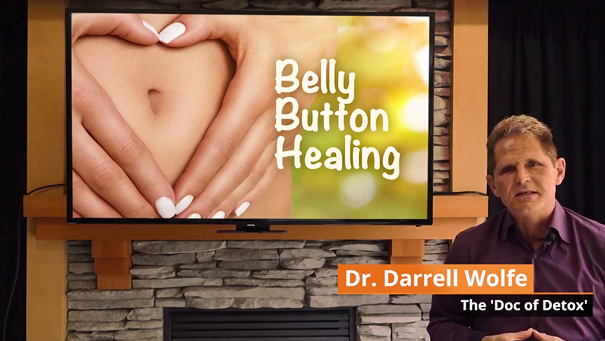 Doctor of Detox Darrell Wolfe Raves About Belly Button Healing