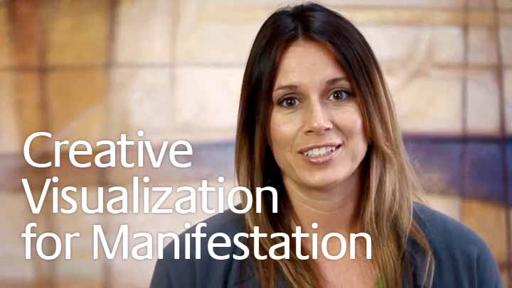 Creative Visualization for Manifestation