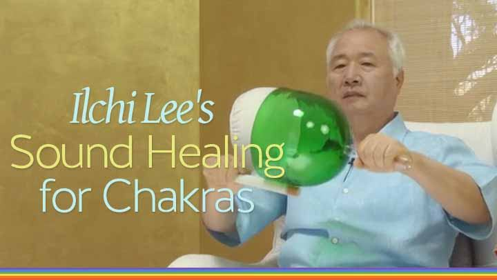 Ilchi Lees Sound Healing for Chakras