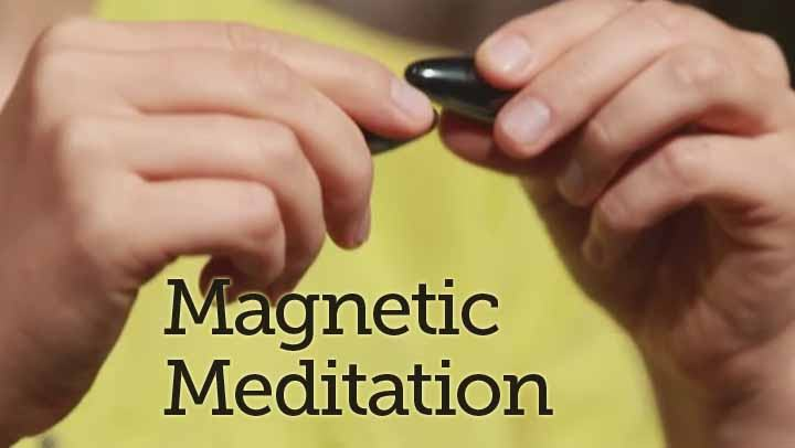 Magnetic Meditation