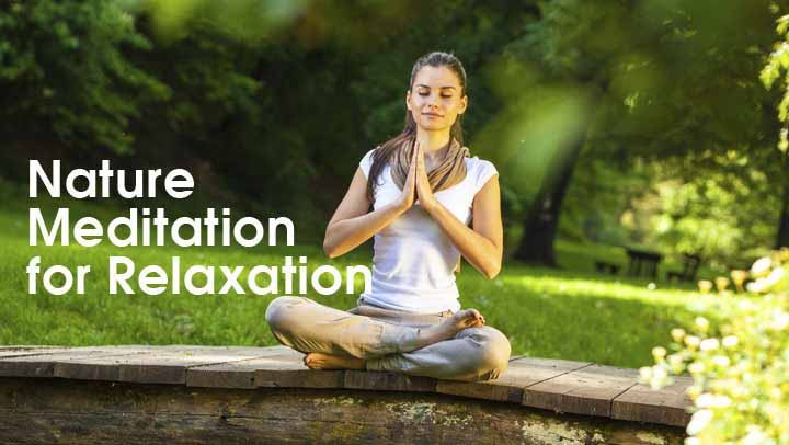 Nature Meditation for Relaxation