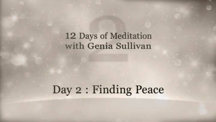 Tips and Tools - 12 Days of Meditation-Day 2: Finding...
