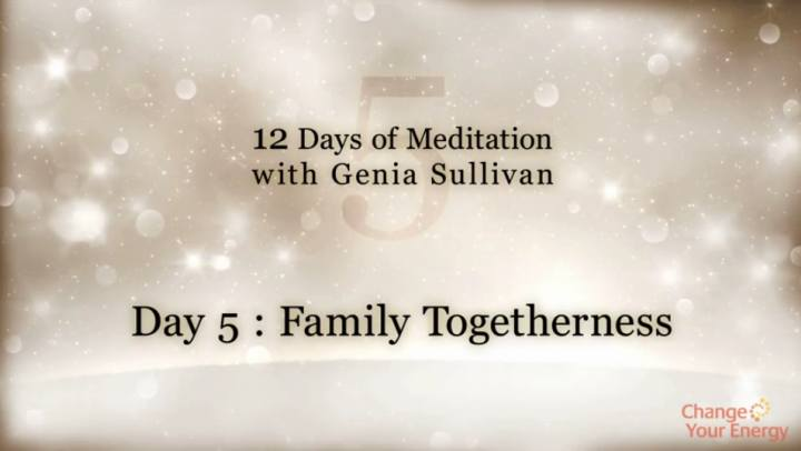Tips and Tools - 12 Days of Meditation-Day 5: Family ...