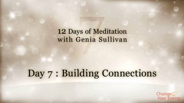 Tips and Tools - 12 Days of Meditation-Day 7: Buildin...
