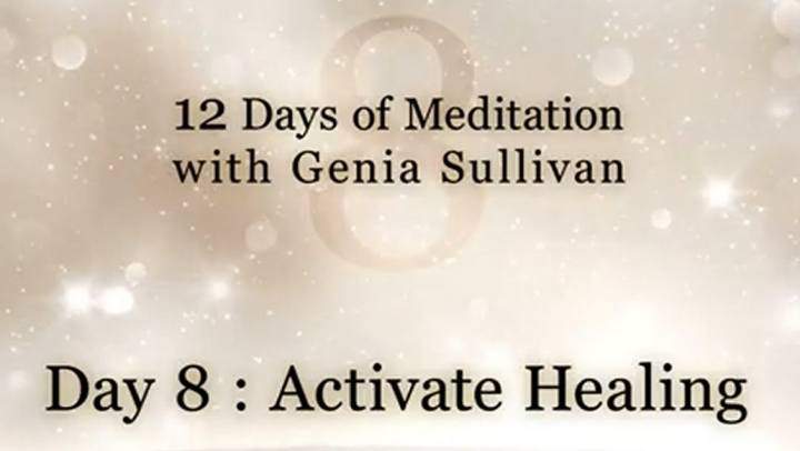 Tips and Tools - 12 Days of Meditation-Day 8: Activat...
