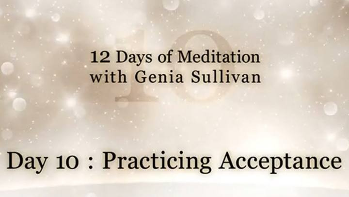 Tips and Tools - 12 Days of Meditation-Day 10: Practi...