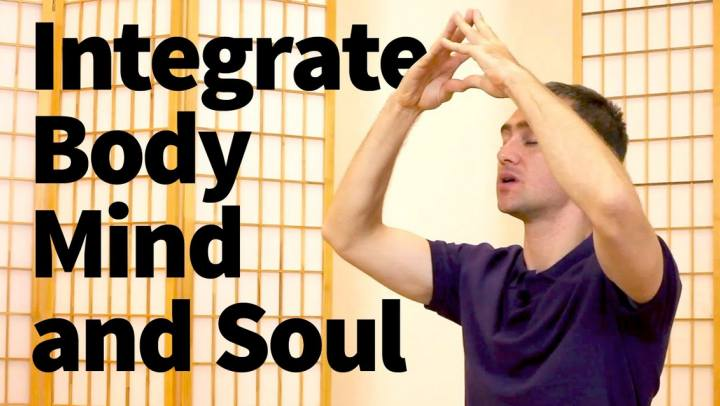 Tips and Tools - Integrate Body, Mind and Soul with S...