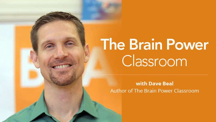 The Brain Power Classroom with Dave Beal