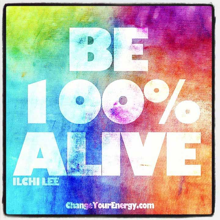 Be 100 alive