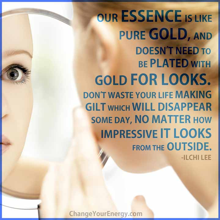 Our essence is like gold
