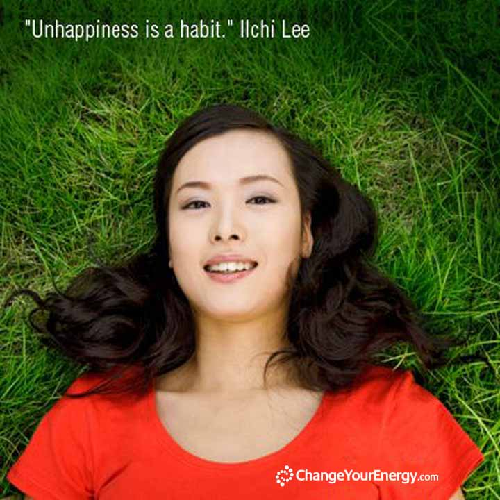 Unhappiness is a Habit